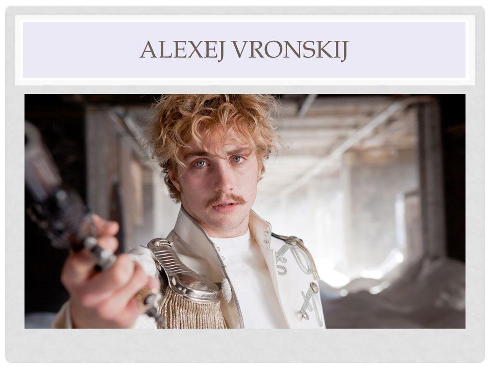 ALEXEJ VRONSKIJ