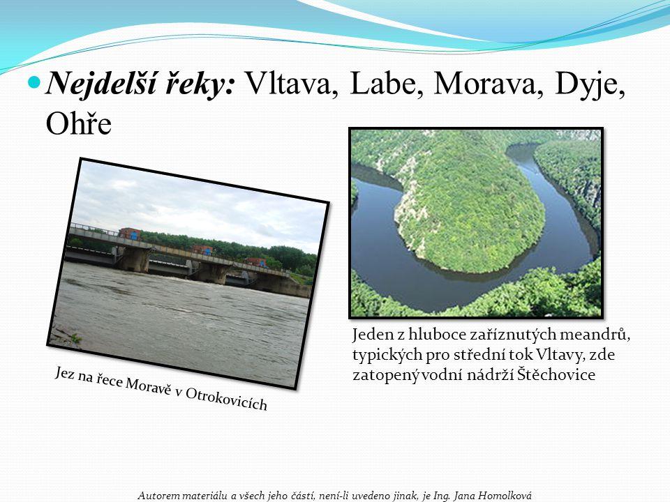 Jezera - ledovcová (Šumava, Krkonoše) - krasová (Moravský kras) - v rašelinách (Šumava, Krušné hory, Jeseníky) - sesuvem svahů (Mladotické j.