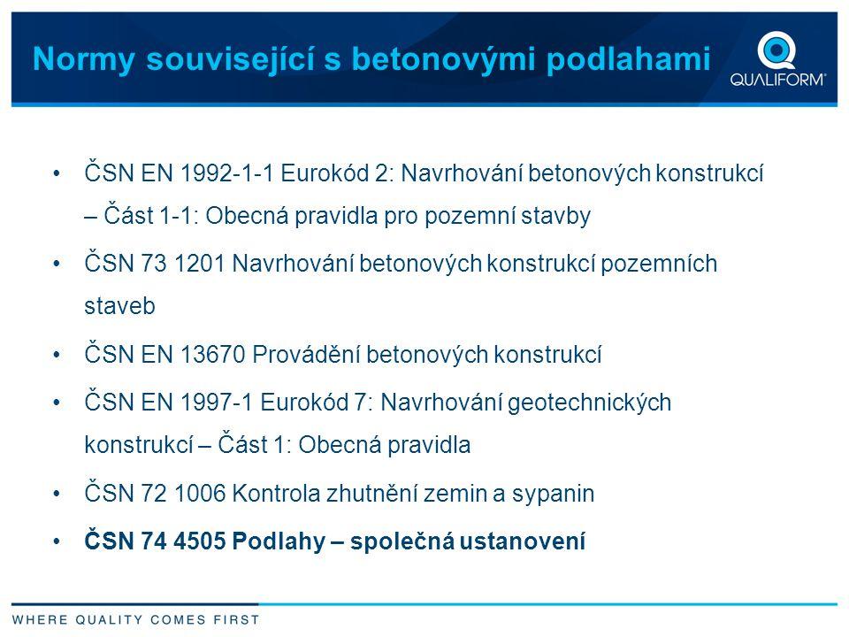 Normy související s betonovými podlahami ČSN EN 1992-1-1 Eurokód 2: Navrhování betonových konstrukcí – Část 1-1: Obecná pravidla pro pozemní stavby ČS