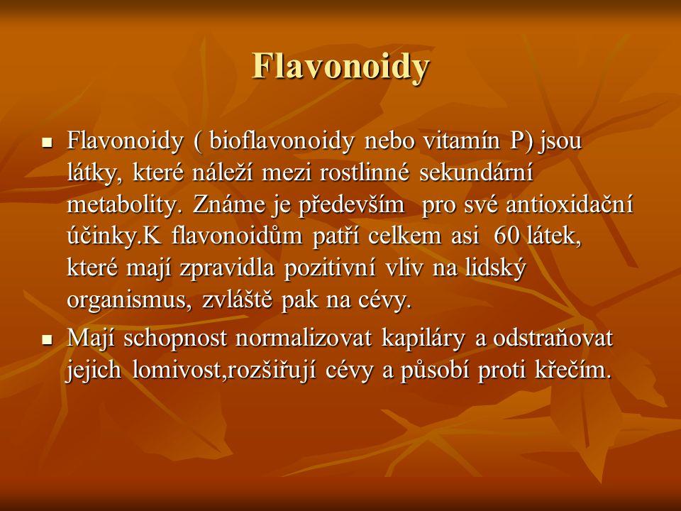 Flavonoidy Flavonoidy ( bioflavonoidy nebo vitamín P) jsou látky, které náleží mezi rostlinné sekundární metabolity. Známe je především pro své antiox