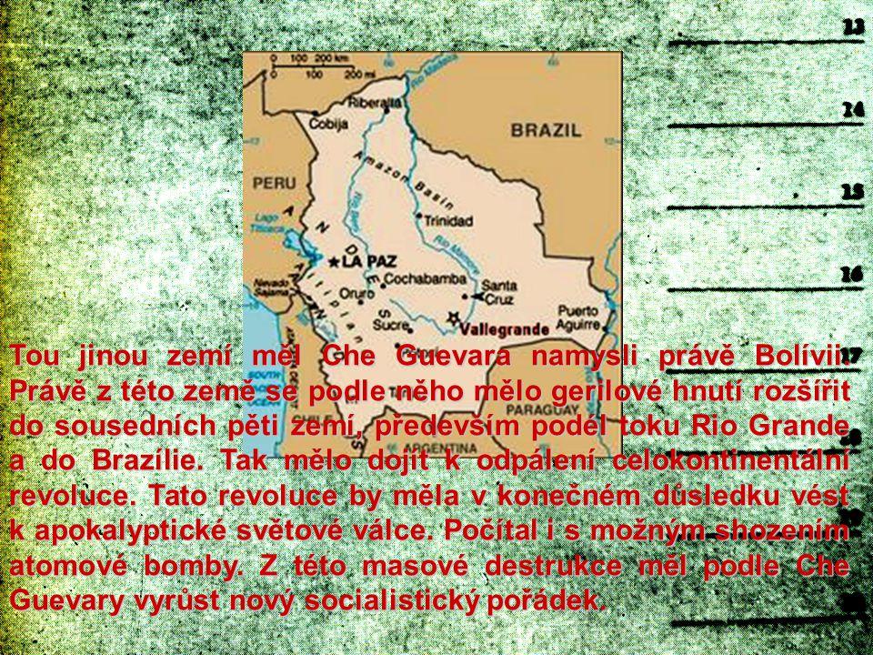 Che se roku 1967 společně se 17 kubánskými důstojníky připojil k již existujícímu výcvikovému středisku pro povstalce na nepřístupné farmě Casa de Calamina v oblasti Ňancahuazú, které roku 1965 založili bratři Roberto Coco a Inti Peredové, členové Komunistické strany Bolívie.