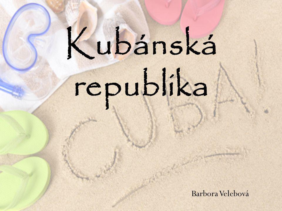 Barbora Velebová Kubánská republika