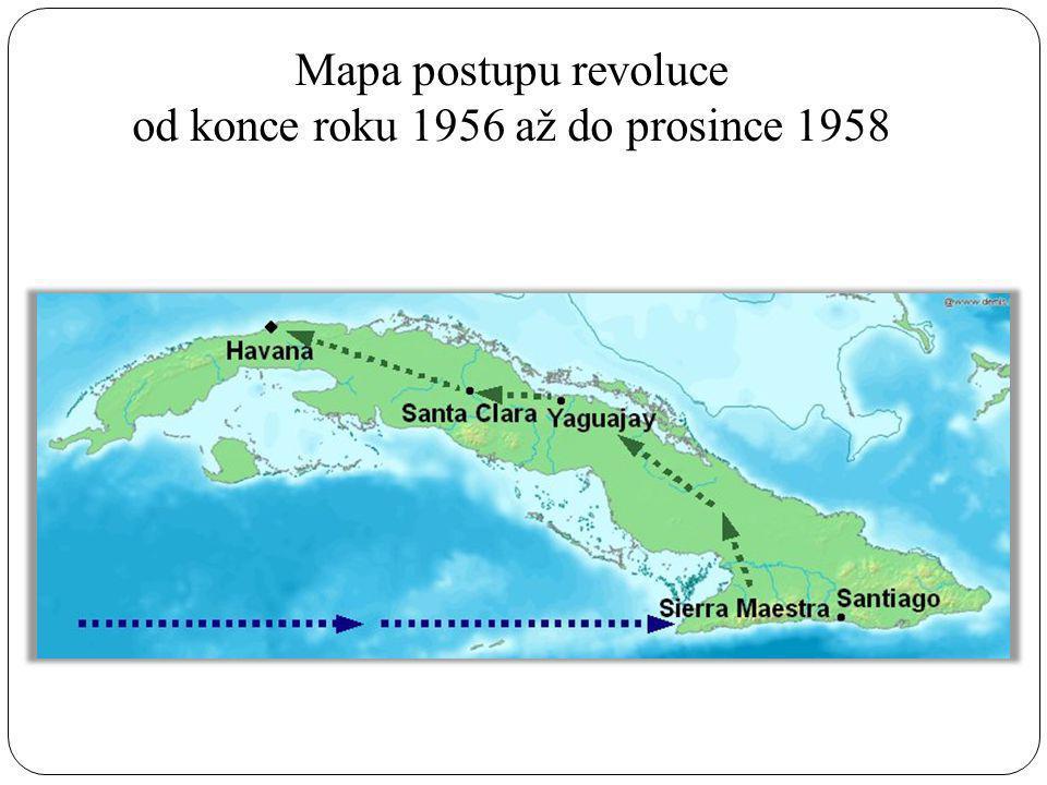 Mapa postupu revoluce od konce roku 1956 až do prosince 1958