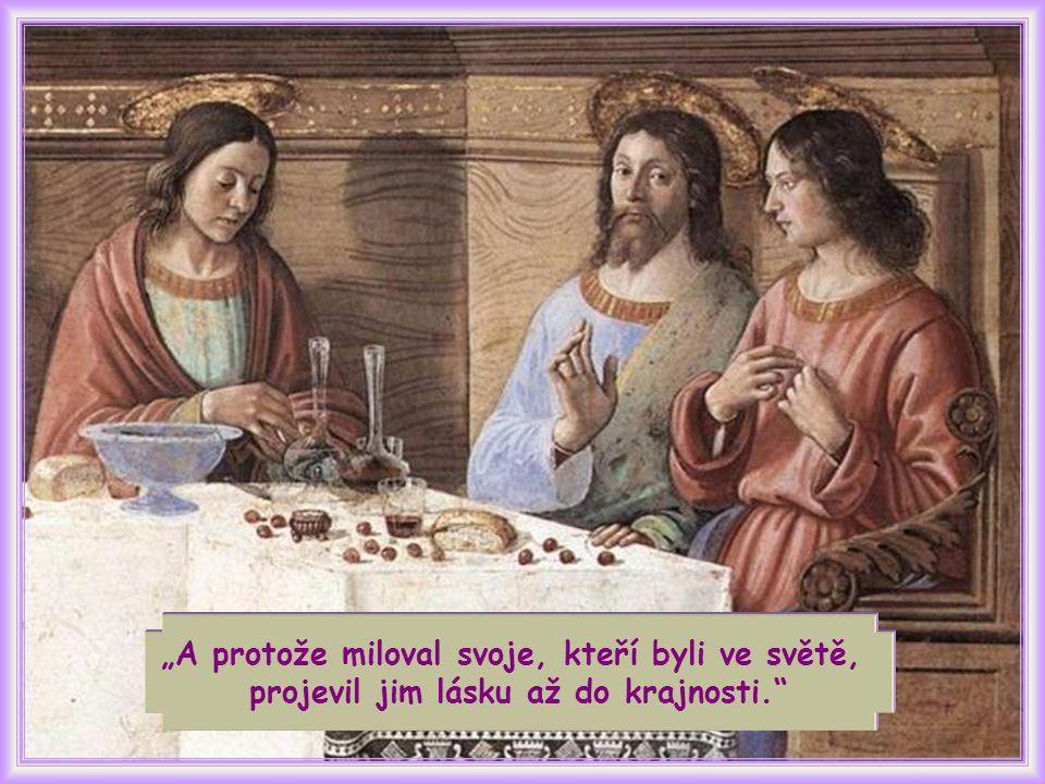 V posledních chvílích, které Ježíš prožíval mezi svými, projevil jim nejvyšším a nejvýraznějším způsobem lásku, kterou k nim odjakživa choval.