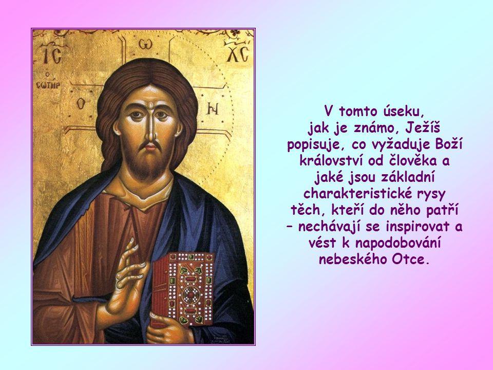 Tvoří část rozsáhlého úseku Ježíšových výroků, která v Matoušově evangeliu odpovídá horskému kázání.