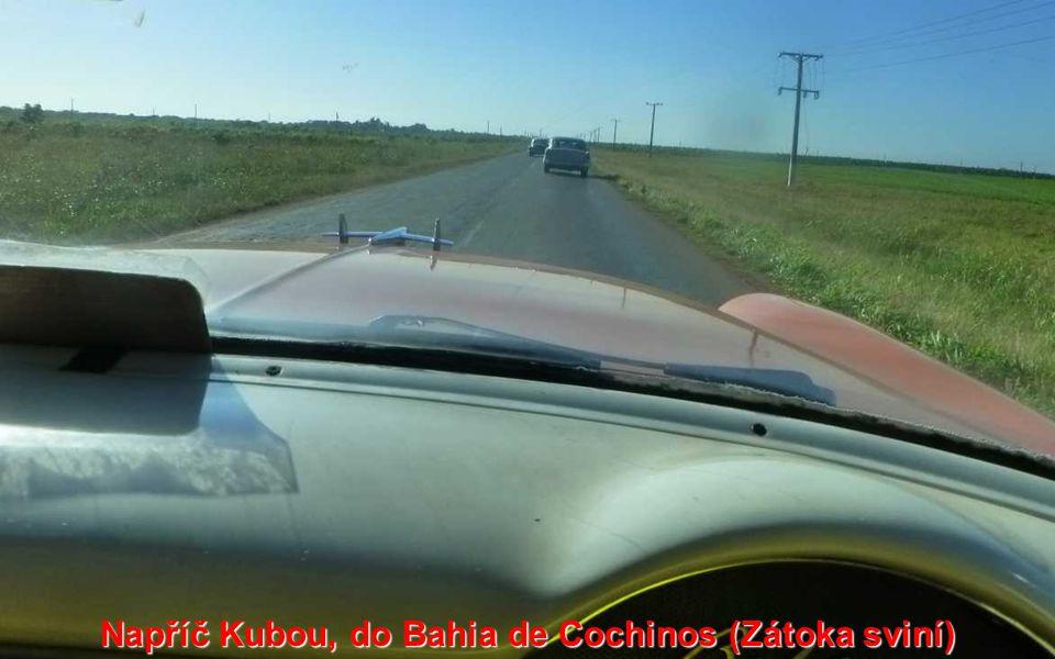 Napříč Kubou, do Bahia de Cochinos (Zátoka sviní)