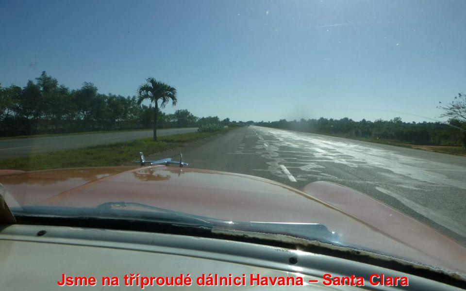 Jsme na tříproudé dálnici Havana – Santa Clara