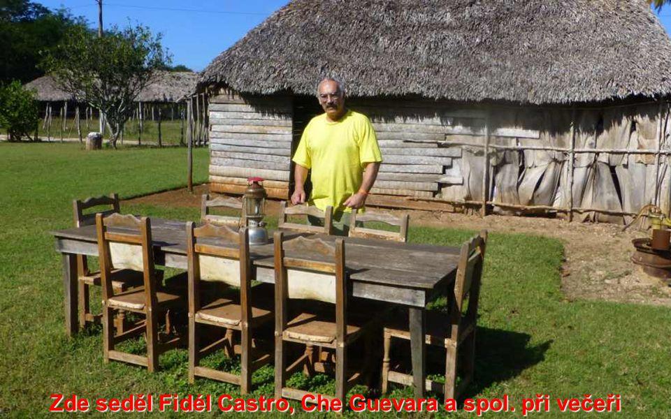 Zde seděl Fidél Castro, Che Guevara a spol. při večeři