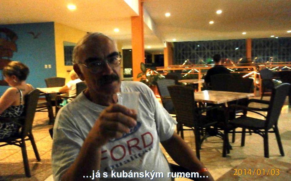 …já s kubánským rumem…