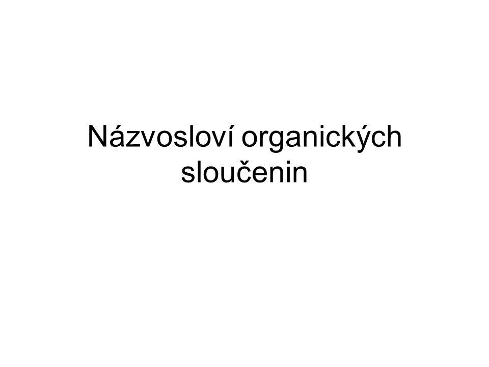 Procvičování Správné řešení: propan 2-penten 3-hexyn 3,4 - oktadien ethyn heptan 1-fluorbutan CH