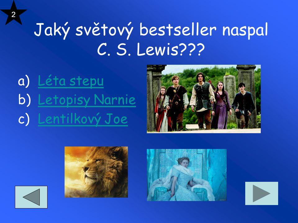Jaký světový bestseller naspal C.S. Lewis??.