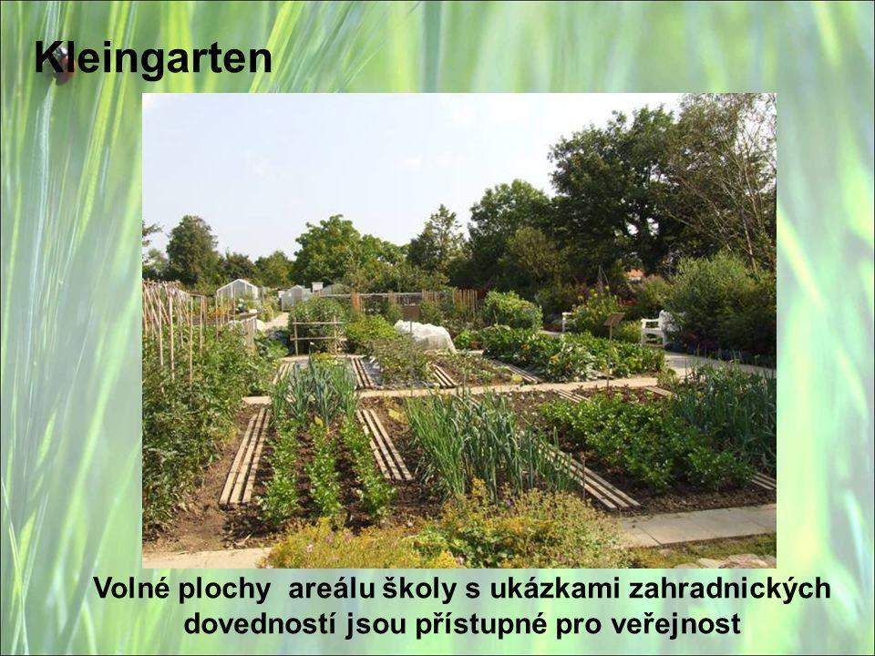 Kleingarten Volné plochy areálu školy s ukázkami zahradnických dovedností jsou přístupné pro veřejnost