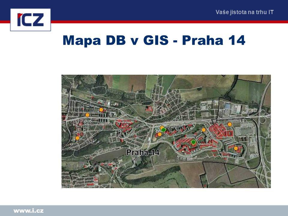 """Vaše jistota na trhu IT www.i.cz Mapa DB v GIS - Praha 14 Řešení umístění velkého obrázku – nesnažíme se jej vtěsnat na textovou stranu, raději z ní uděláme """"předělovou nebo """"intro stranu kapitoly a následuje stránka s textem"""