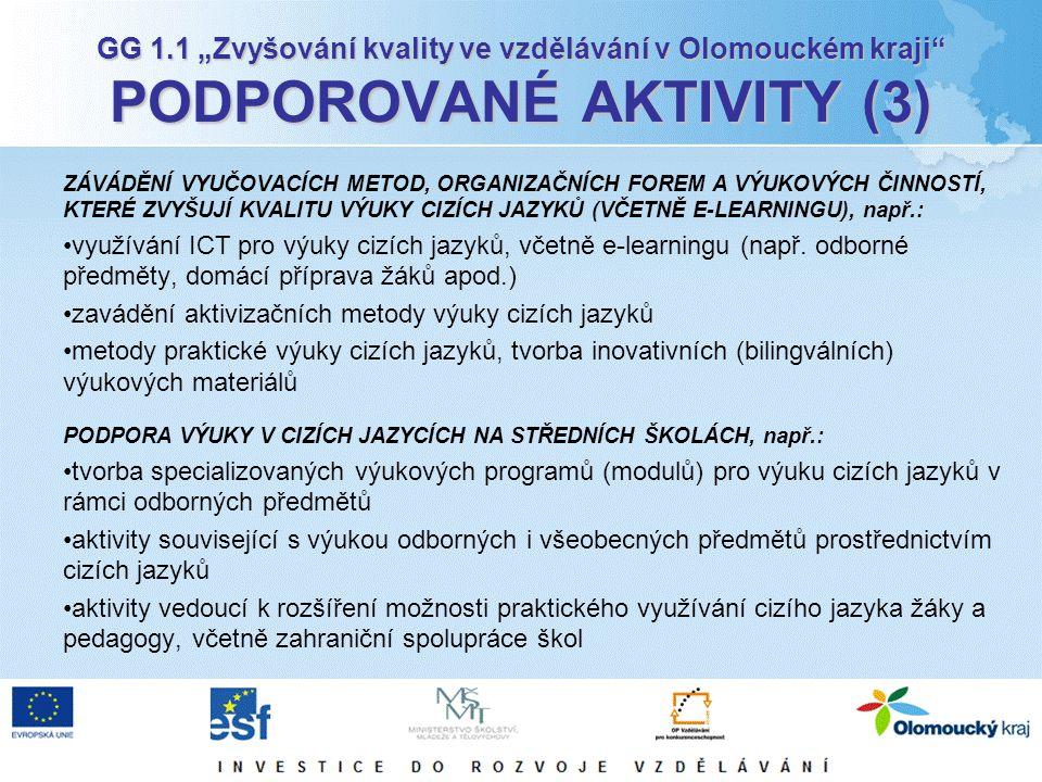 """GG 1.2 """"Rovné příležitosti dětí a žáků, včetně dětí a žáků se speciálními vzdělávacími potřebami v Olomouckém kraji PODPOROVANÉ AKTIVITY (4) VZDĚLÁVÁNÍ CIZINCŮ (PŘEDEVŠÍM JAZYKOVÉ) ŽIJÍCÍCH NA ÚZEMÍ ČR, např.: zavádění a realizace kurů češtiny pro cizince určené dětem i žákům tvorba vzdělávacích materiálů pro výuku českého jazyka jako jazyka cizího Inovace a implementace individuálních vzdělávacích plánů pro začleňování dětí cizinců do systému vzdělávání podpora zřízení přípravných tříd MŠ a ZŠ s rozšířenou výukou českého jazyka PODPORA NEFORMÁLNÍHO VZDĚLÁVÁNÍ A KOMPETENCÍ V NĚM ZÍSKANÝCH, ZDOKONALOVÁNÍ SYSTÉMU VZDĚLÁVÁNÍ PRACOVNÍKŮ NNO A STŘEDISEK VOLNÉHO ČASU, VYTVÁŘENÍ VZDĚLÁVACÍCH MODULŮ UZNATELNÝCH JAKO SOUČÁST DALŠÍHO VZDĚLÁVÁNÍ, např.: tvorba informačního systému o možnostech neformálního vzdělávání"""
