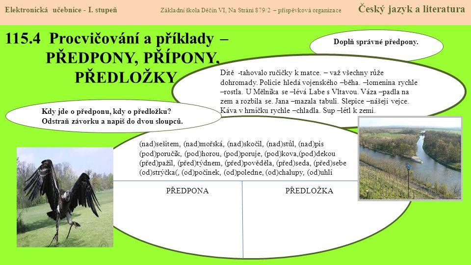115.4 Procvičování a příklady – PŘEDPONY, PŘÍPONY, PŘEDLOŽKY Elektronická učebnice - I.