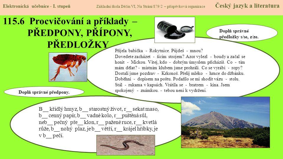 115.6 Procvičování a příklady – PŘEDPONY, PŘÍPONY, PŘEDLOŽKY Elektronická učebnice - I.