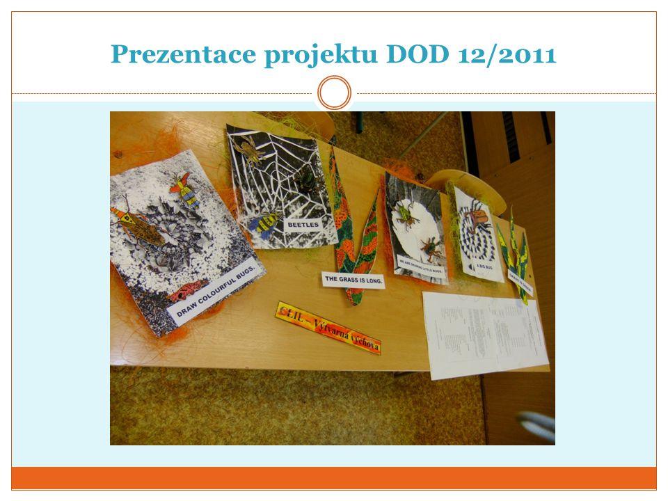 Prezentace projektu DOD 12/2011
