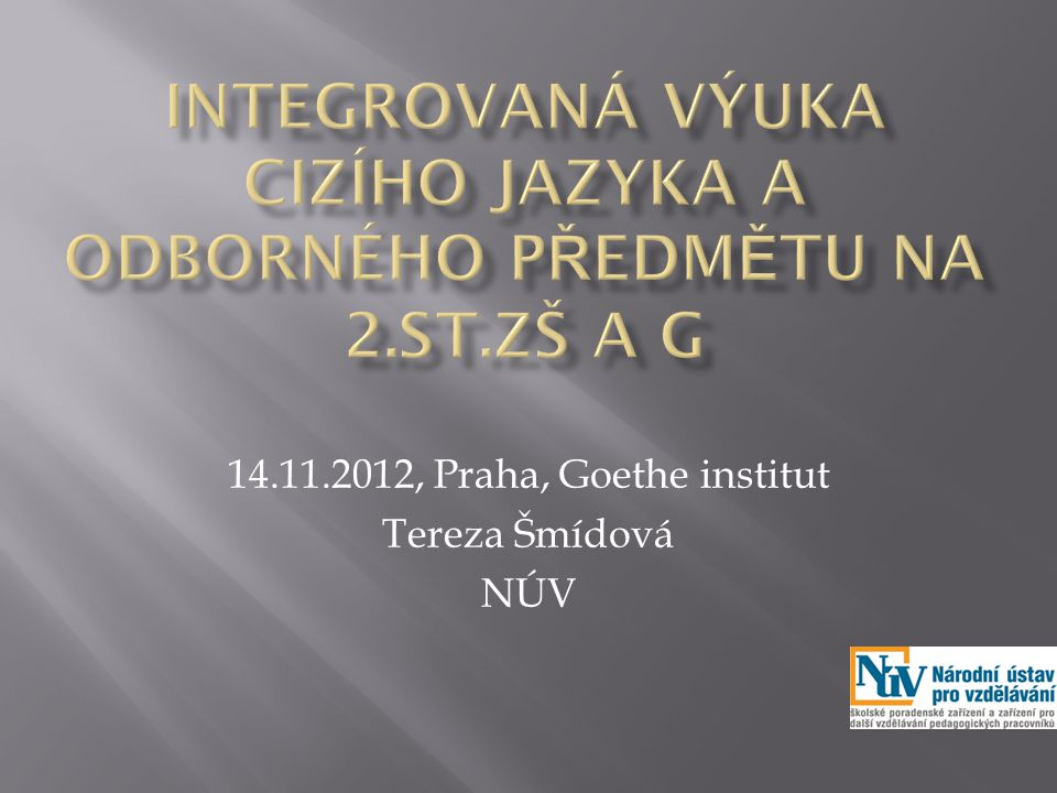 14.11.2012, Praha, Goethe institut Tereza Šmídová NÚV