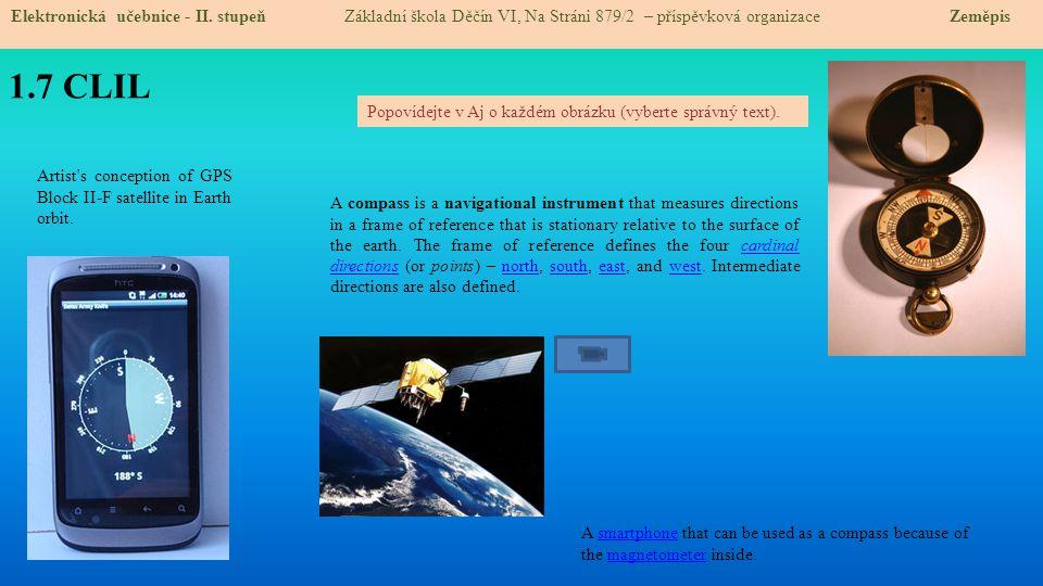1.7 CLIL Elektronická učebnice - II. stupeň Základní škola Děčín VI, Na Stráni 879/2 – příspěvková organizace Zeměpis A smartphone that can be used as