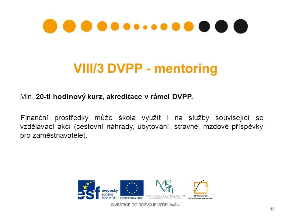 VIII/3 DVPP - mentoring Min.20-ti hodinový kurz, akreditace v rámci DVPP.