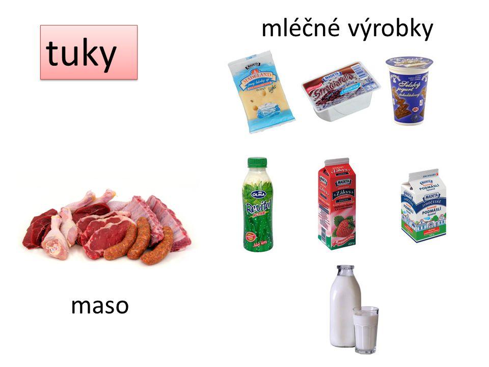 tuky mléčné výrobky maso