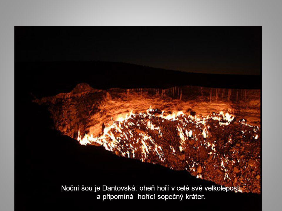 Intenzivní teplo, vycházející z kráteru, umožňuje přístup k jeho okraji jen na pár minut.