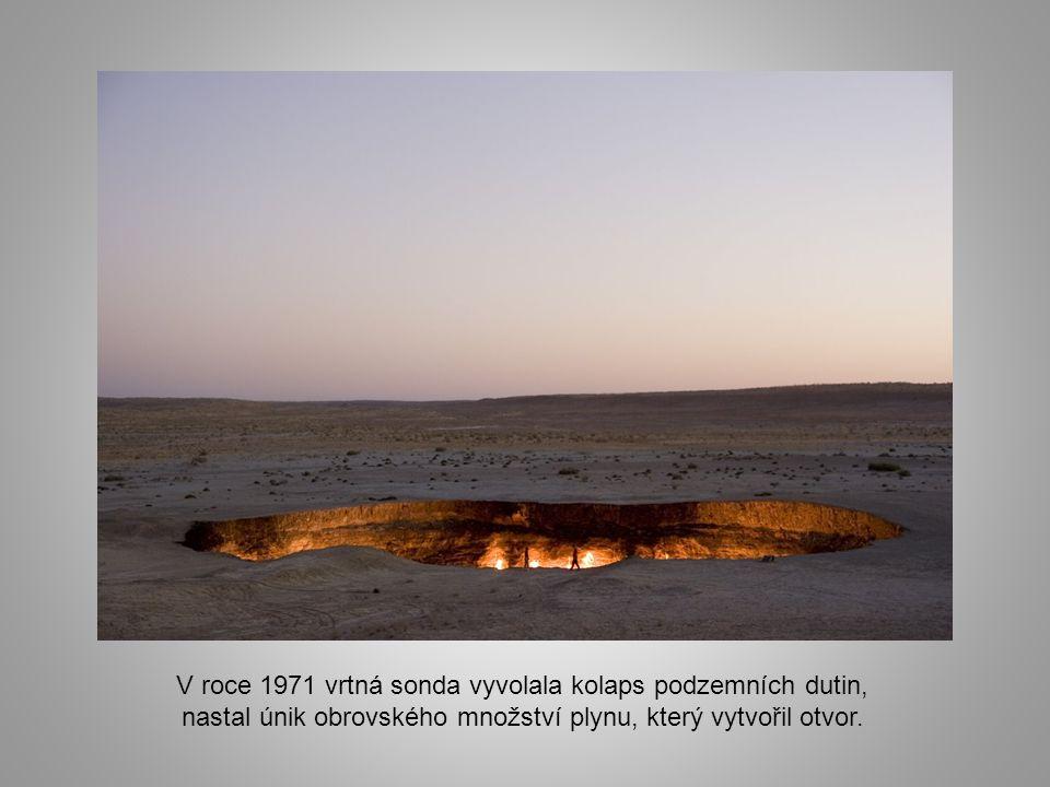 Darvaza není dílem přírody, ale je výsledkem nešťastného sovětského geologického průzkumu. Vyhledávaní ložisek začalo v 50. letech 20. století.