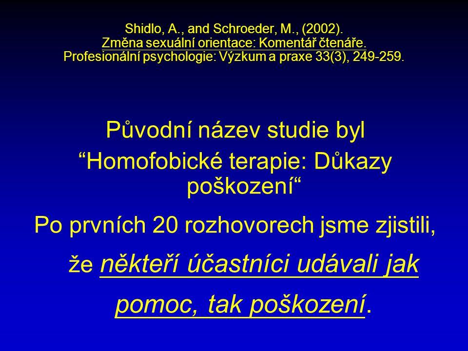 Shidlo, A., and Schroeder, M., (2002). Změna sexuální orientace: Komentář čtenáře.