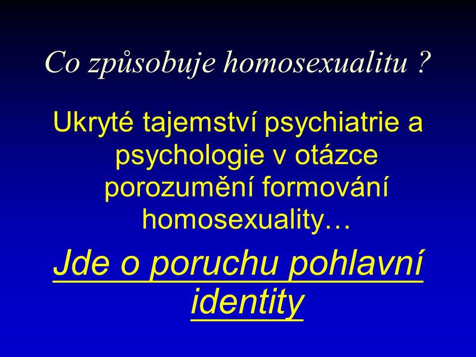 Co způsobuje homosexualitu .