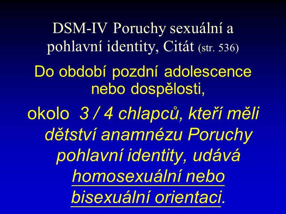 DSM-IV Poruchy sexuální a pohlavní identity, Citát (str.