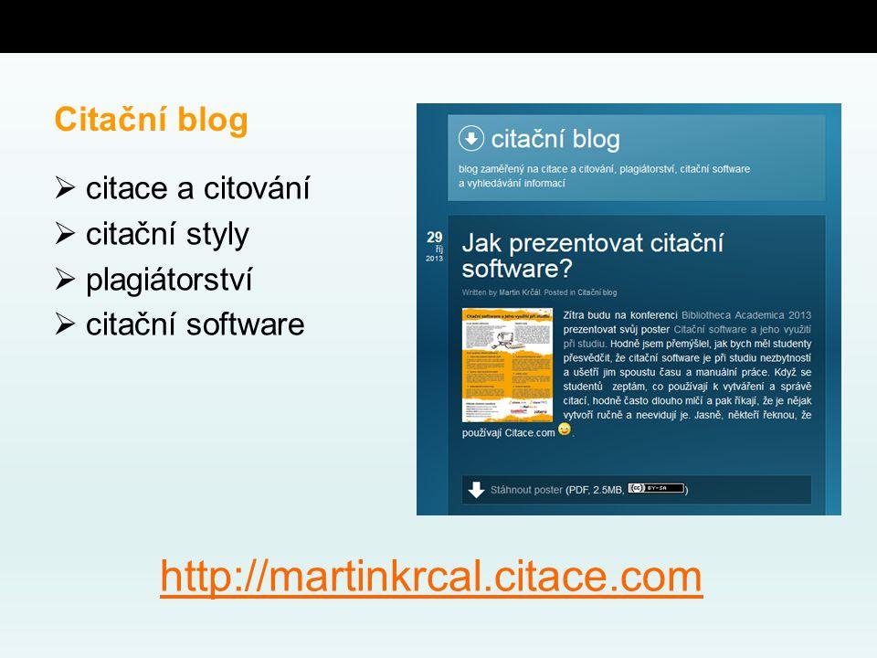  citace a citování  citační styly  plagiátorství  citační software Citační blog http://martinkrcal.citace.com
