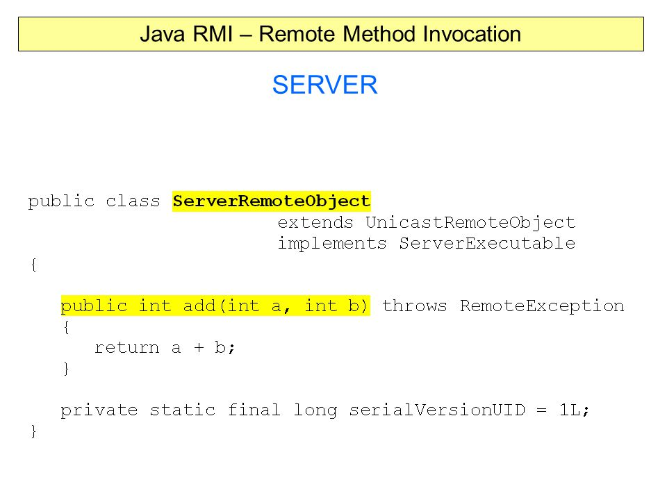 Java RMI – Remote Method Invocation SERVER