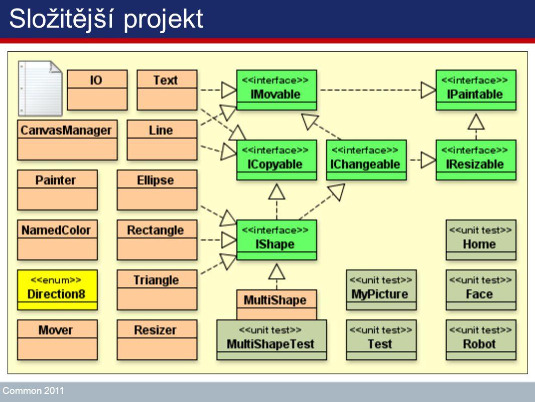 Složitější projekt Common 2011