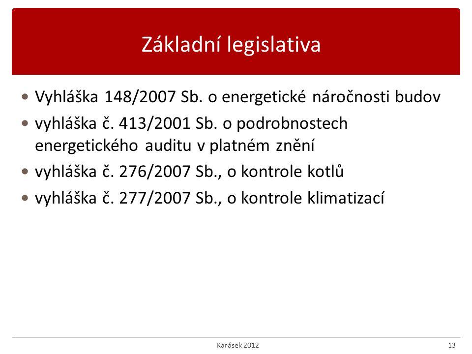Vyhláška 148/2007 Sb.o energetické náročnosti budov vyhláška č.