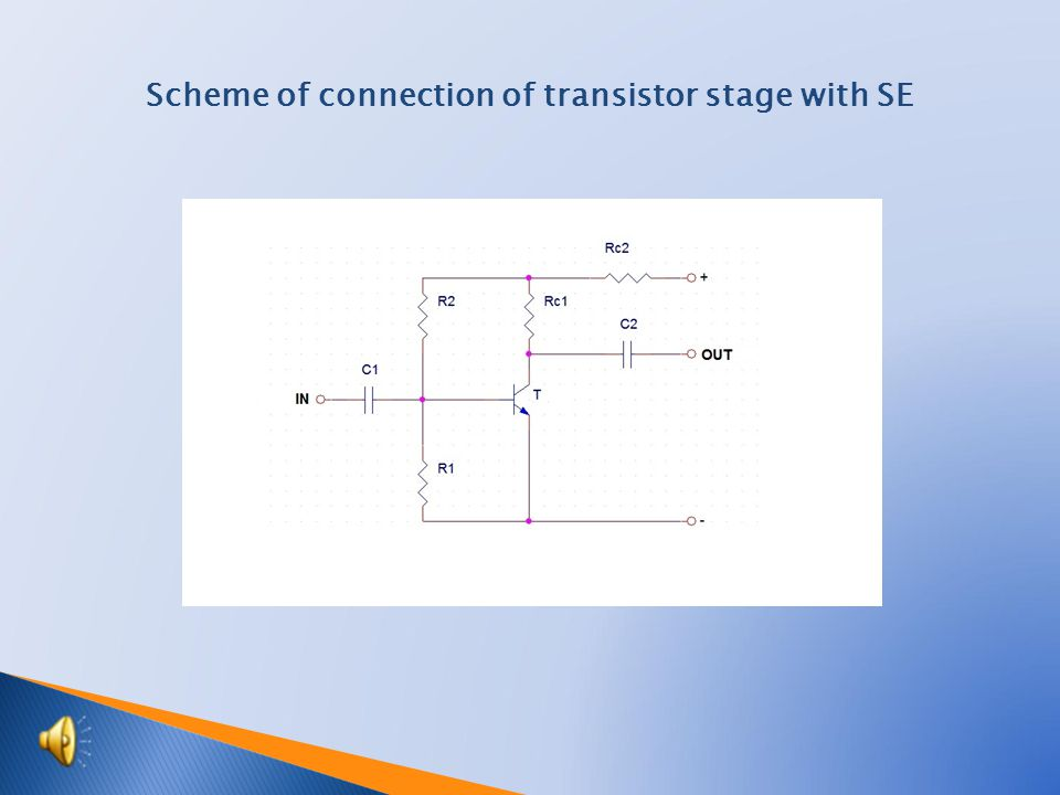 Scheme of connection of transistor stage with SE