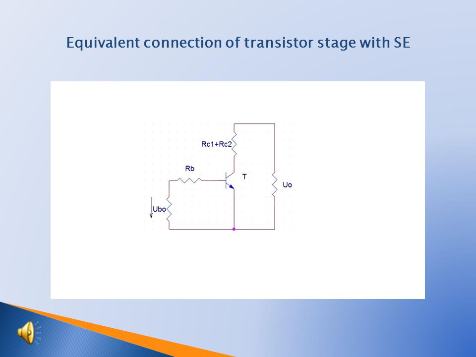 Equivalent connection of transistor stage with SE