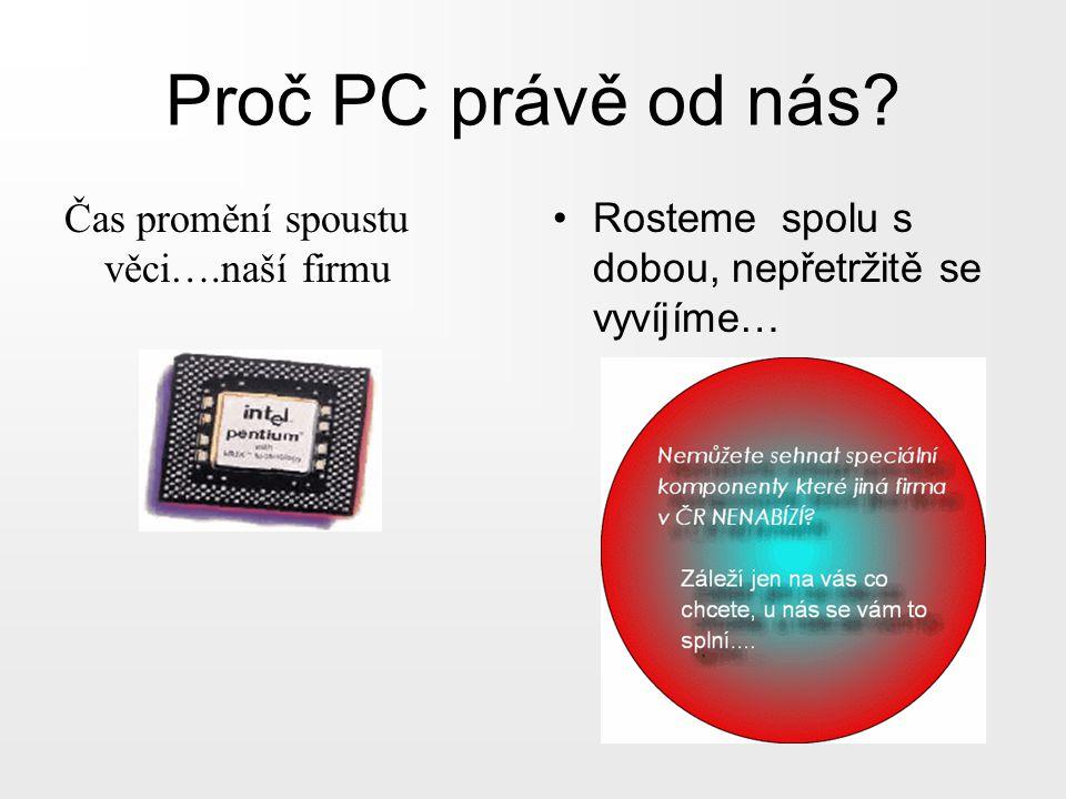 Proč PC právě od nás.