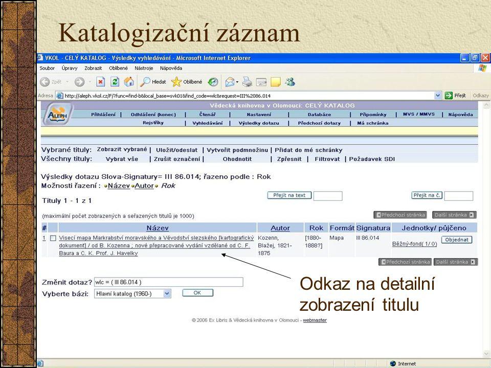 Odkaz na detailní zobrazení titulu Katalogizační záznam