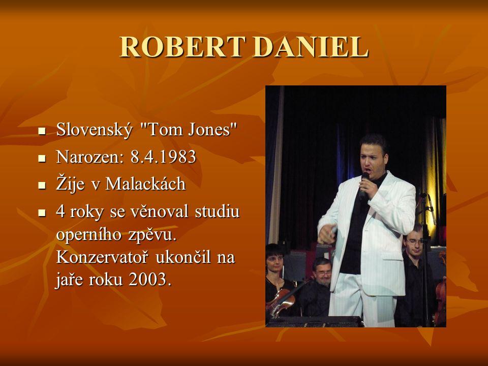 ROBERT DANIEL Slovenský