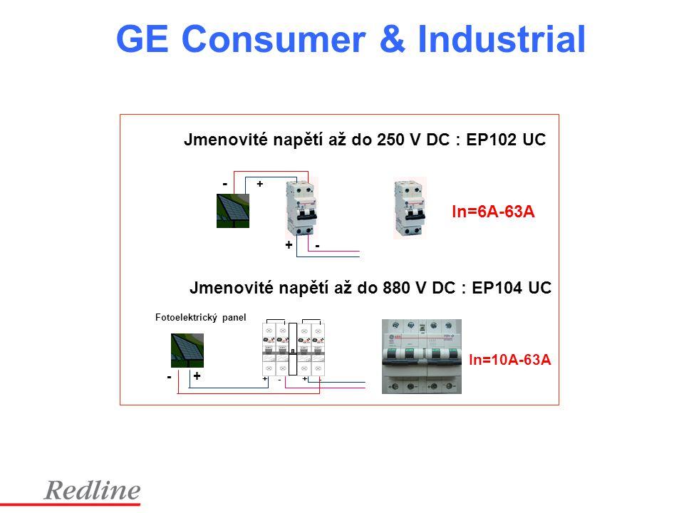 GE Consumer & Industrial + - - + + - - + Jmenovité napětí až do 250 V DC : EP102 UC Jmenovité napětí až do 880 V DC : EP104 UC Fotoelektrický panel In