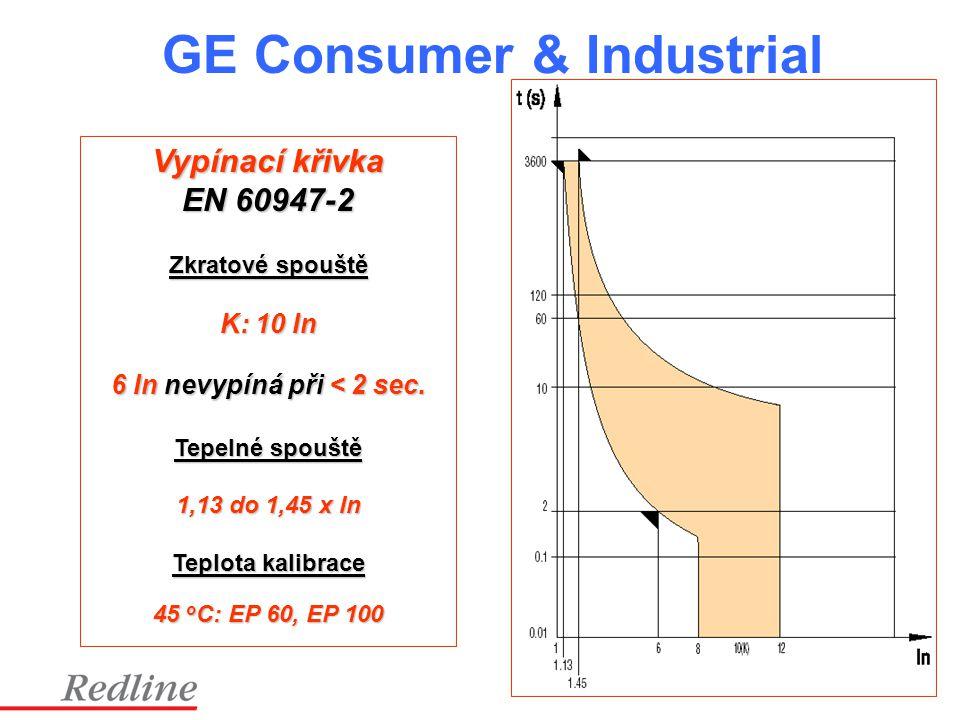GE Consumer & Industrial Vypínací křivka EN 60947-2 Zkratové spouště K: 10 In 6 In nevypíná při < 2 sec. Tepelné spouště 1,13 do 1,45 x In Teplota kal