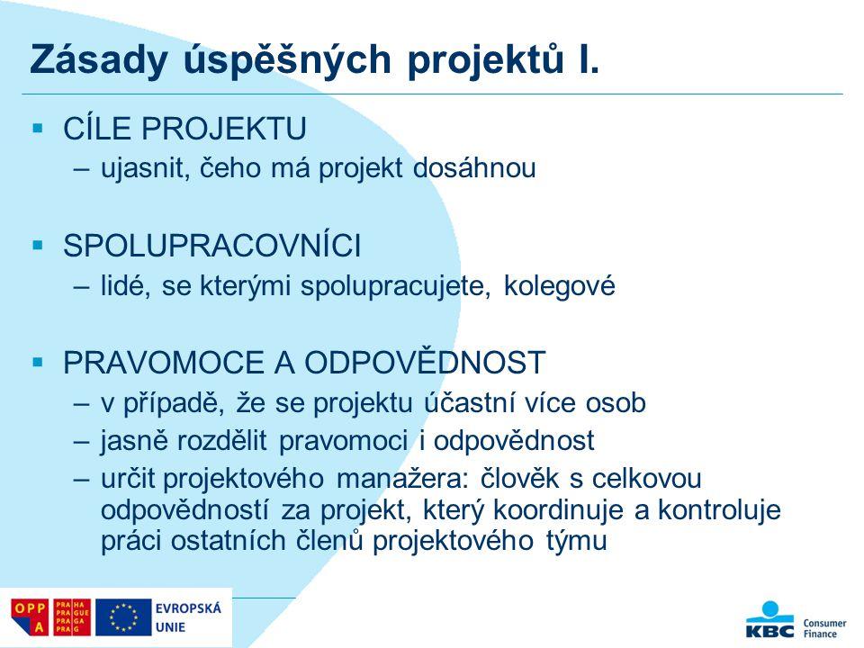 Zásady úspěšných projektů II.