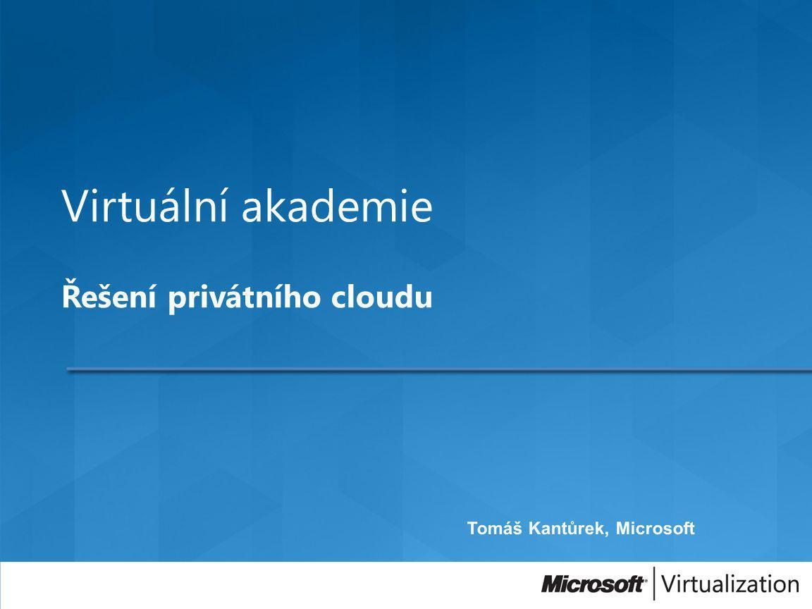 Virtuální akademie Řešení privátního cloudu