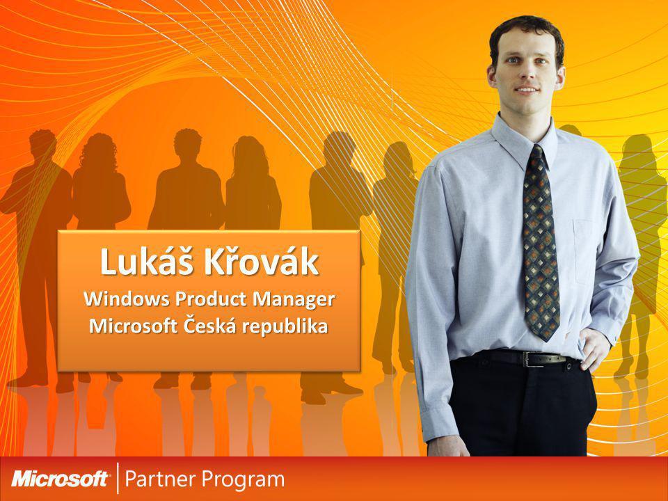 Lukáš Křovák Windows Product Manager Microsoft Česká republika