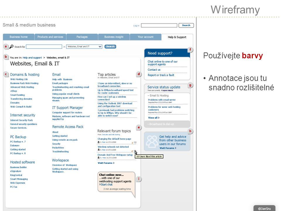 Wireframy Používejte barvy Annotace jsou tu snadno rozlišitelné @JanSru