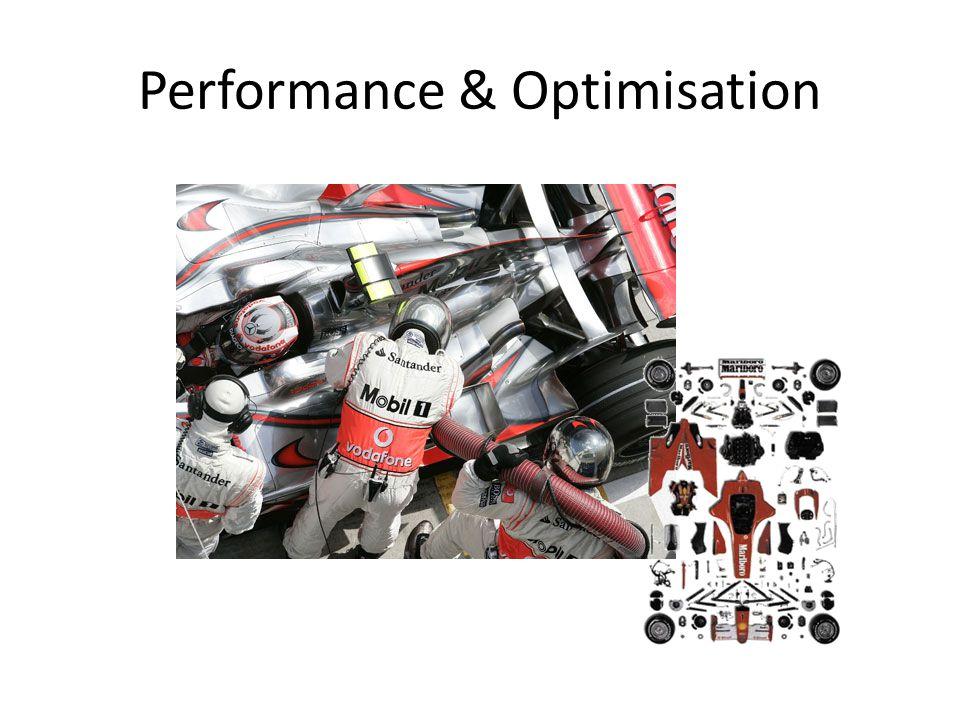 Performance & Optimisation