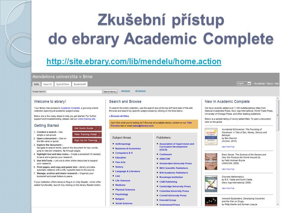 Zkušební přístup do ebrary Academic Complete http://site.ebrary.com/lib/mendelu/home.action