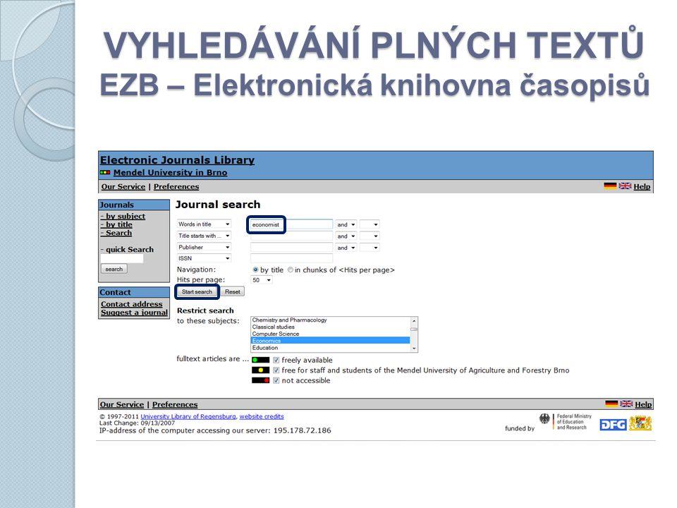 VYHLEDÁVÁNÍ PLNÝCH TEXTŮ EZB – Elektronická knihovna časopisů