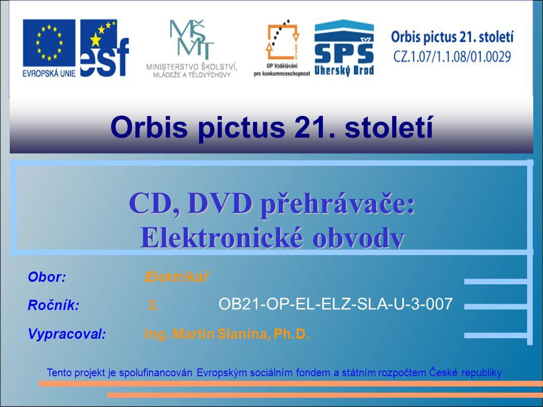CD: struktura dat Nejmenší jednotkou dat je rámec, který obsahuje 24 datových bajtů: šest kompletních 16-bitových stereo vzorků (2 bajty x 2 kanály x 6 vzorků = 24 bajtů dat) Protichybové zabezpečení a synchronizace (viz.