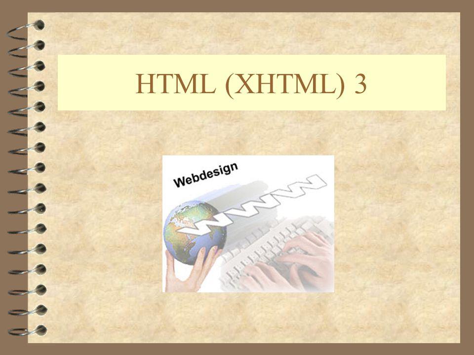 HTML (XHTML) 3